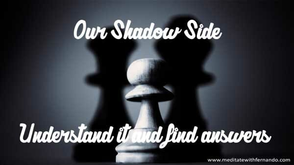 Our shadow side is part of us.