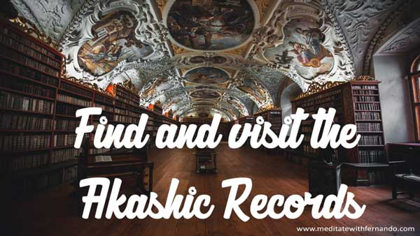 Visit your Akashic Records.