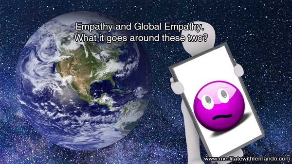 Global empathy will help you feel like Gaia is feeling.