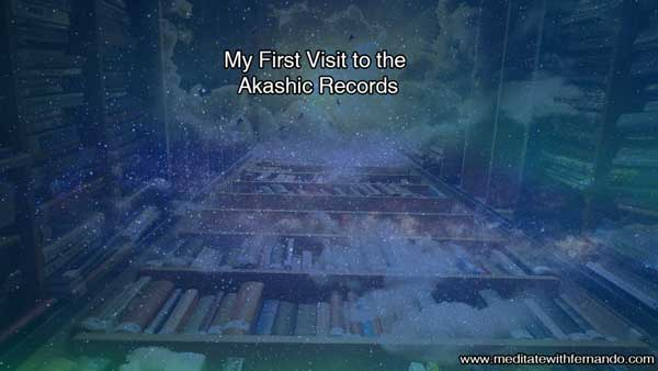 The first time I visited my Akashic Records in my dream and astral body.