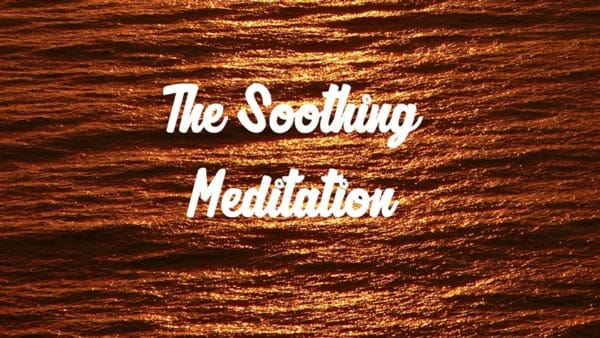 soothing meditation