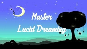 Lucid dreaming course.