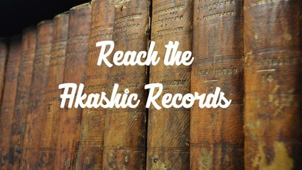 Akashic Records Meditation