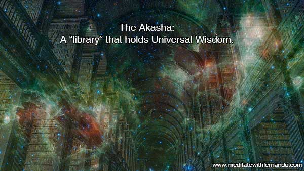 What is the Akasha and what is it for? The history of your Soul is here.