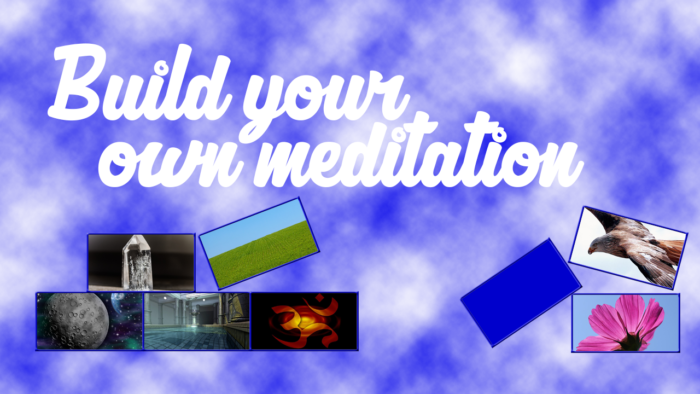 powerful guided meditations: build your own