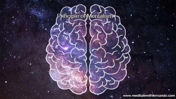 Principle of Mentalism.