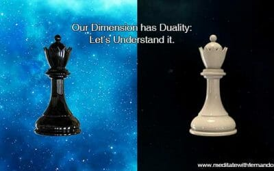 Duality is part of our existence on the Physical Plane and we have to understand it.